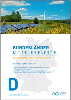 Energiewende in den Bundesländern – Jahresreport Föderal Erneuerbar 2015